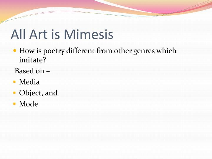 All Art is Mimesis