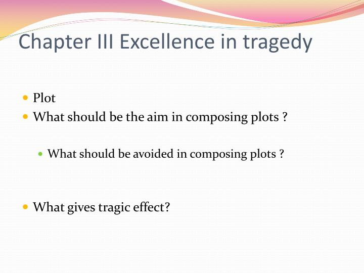 Chapter III Excellence in tragedy