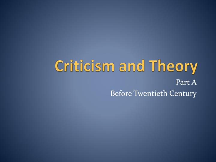 Criticism and theory