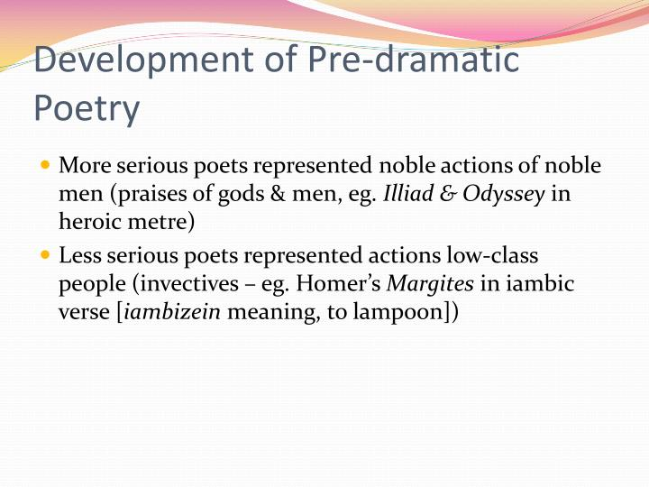 Development of Pre-dramatic Poetry