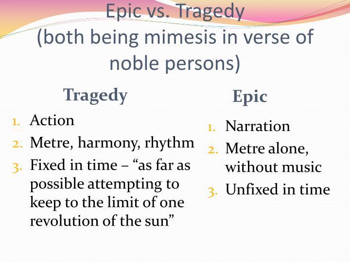 Epic vs. Tragedy