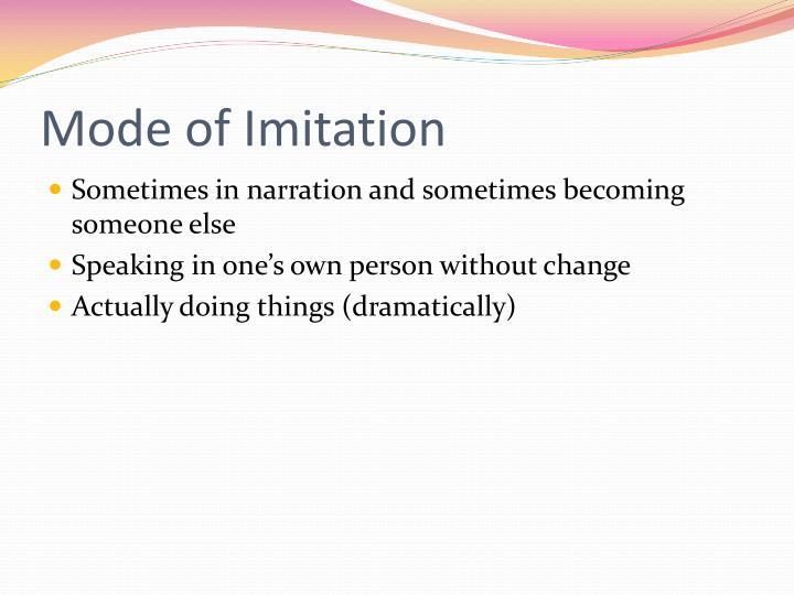 Mode of Imitation