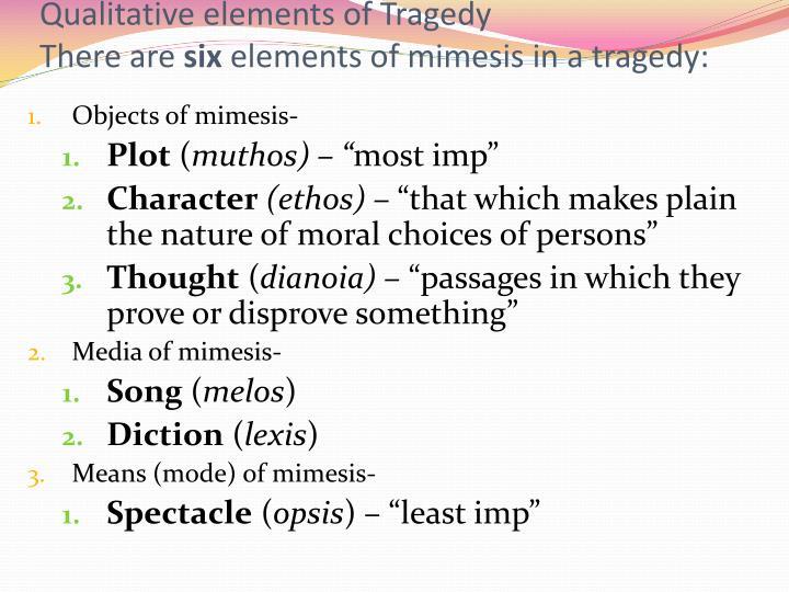 Qualitative elements of Tragedy