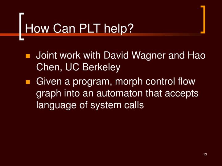 How Can PLT help?