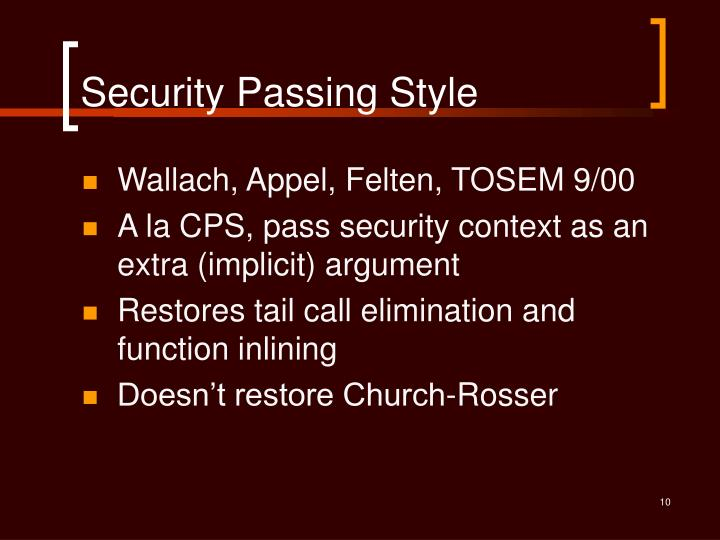 Security Passing Style