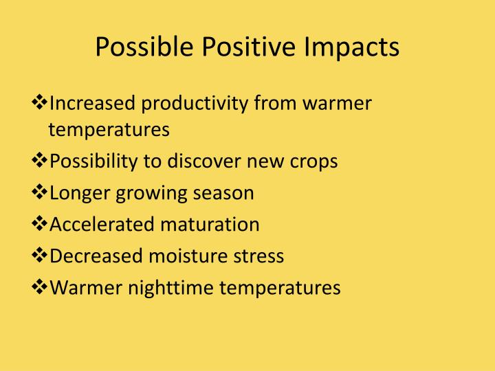 Possible Positive Impacts