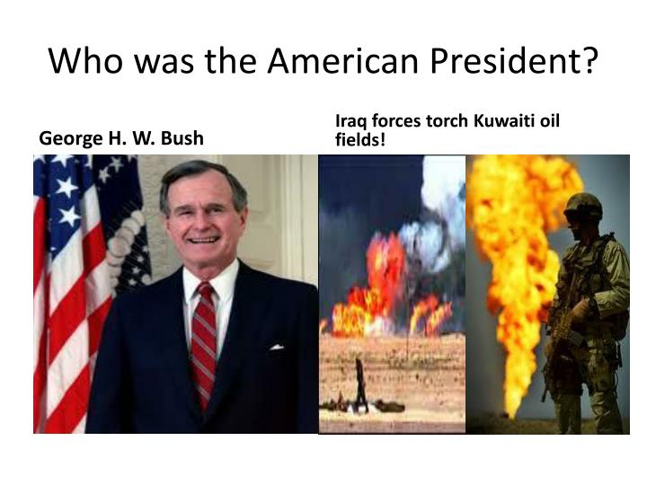 Who was the American President?