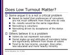 does low turnout matter