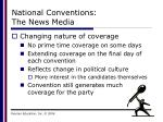 national conventions the news media