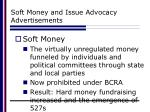 soft money and issue advocacy advertisements