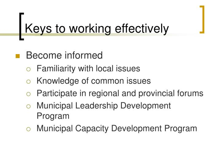 Keys to working effectively