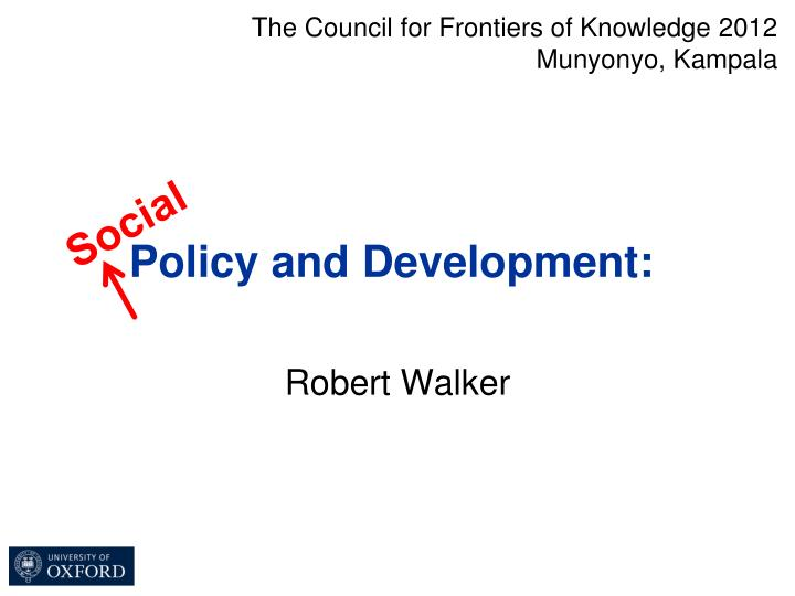 Policy and development a role for social security1