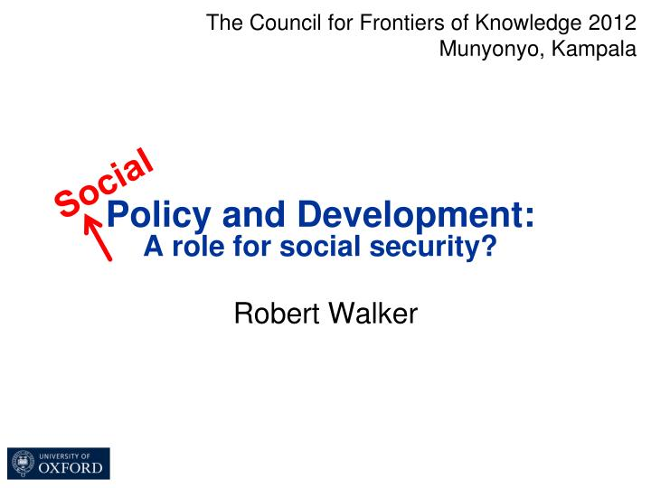 Policy and development a role for social security2