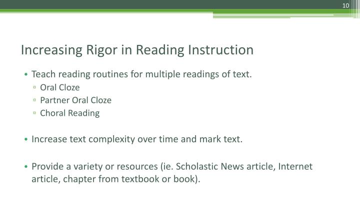 Teach reading routines for multiple readings of text.
