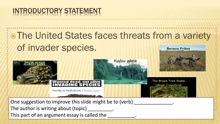 The United States faces threats from a variety of invader species.