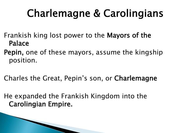 Charlemagne & Carolingians