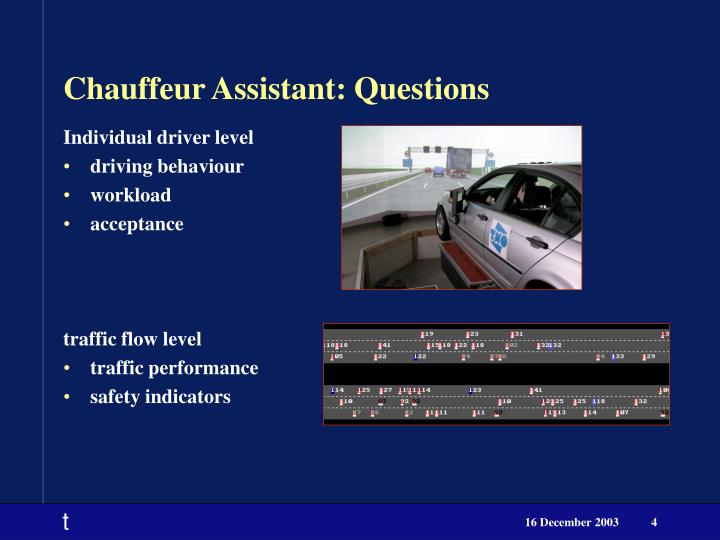Chauffeur Assistant: Questions