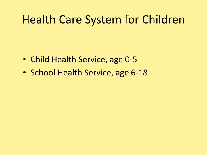Health Care System for