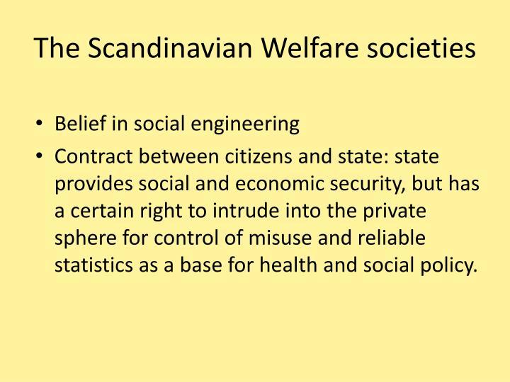 The scandinavian welfare societies