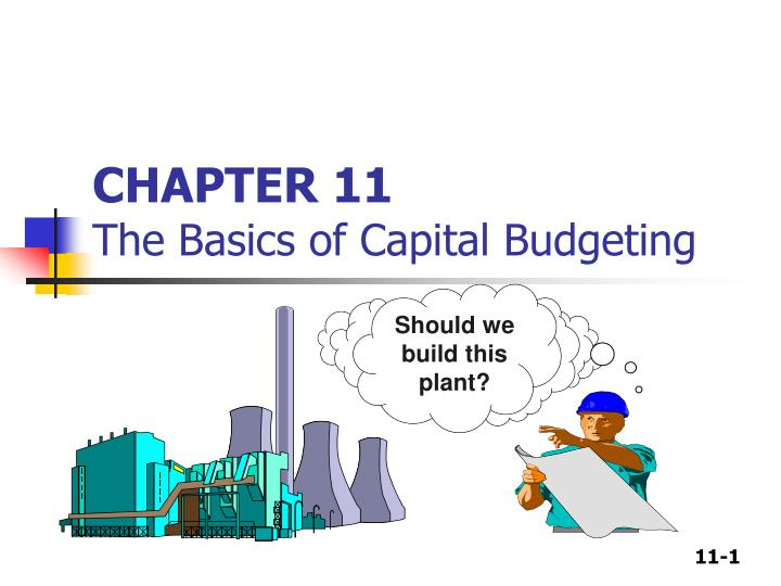 chapter 11 the basics of capital budgeting n.