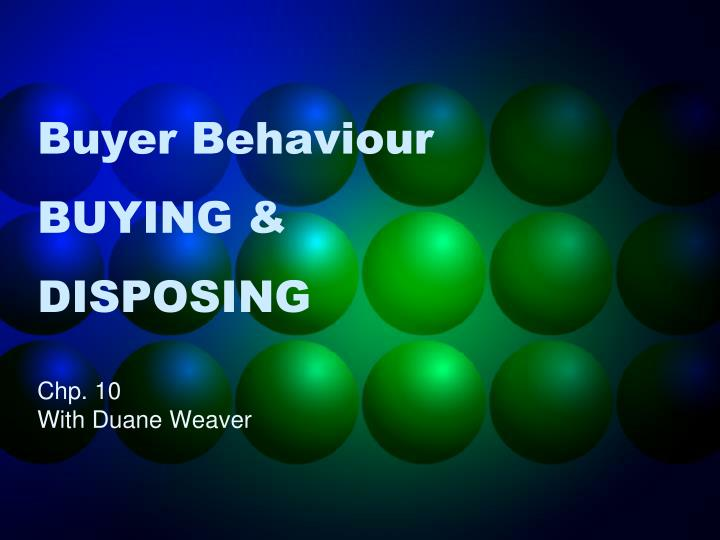 Buyer behaviour buying disposing