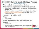 2012 hhmi summer medical fellows program due february 15 2012