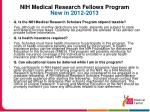nih medical research fellows program new in 2012 2013