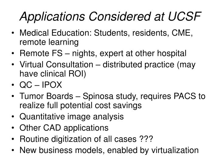 Applications Considered at UCSF