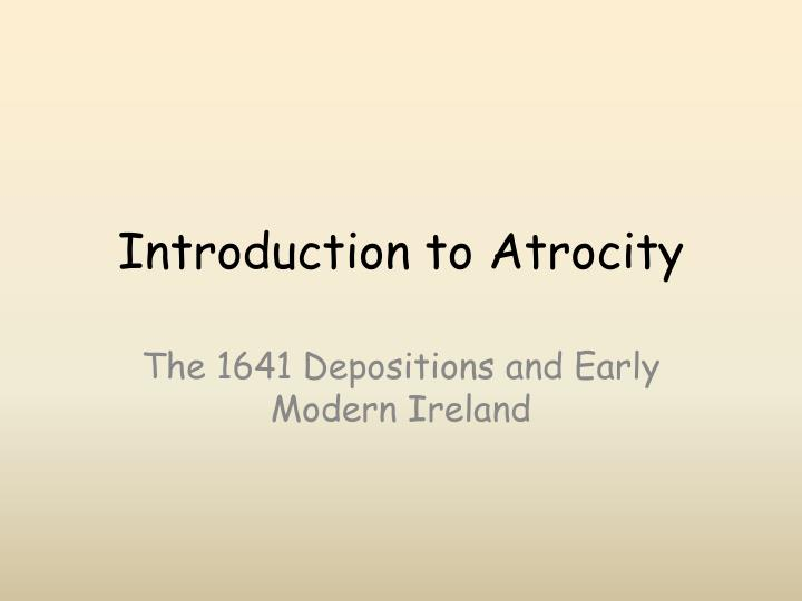 Introduction to atrocity
