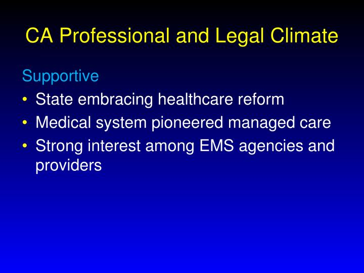 Ca professional and legal climate