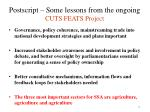 postscript some lessons from the ongoing cuts feats project