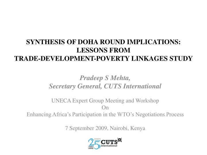 synthesis of doha round implications lessons from trade development poverty linkages study n.