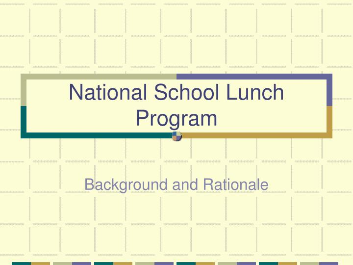 national school lunch program n.