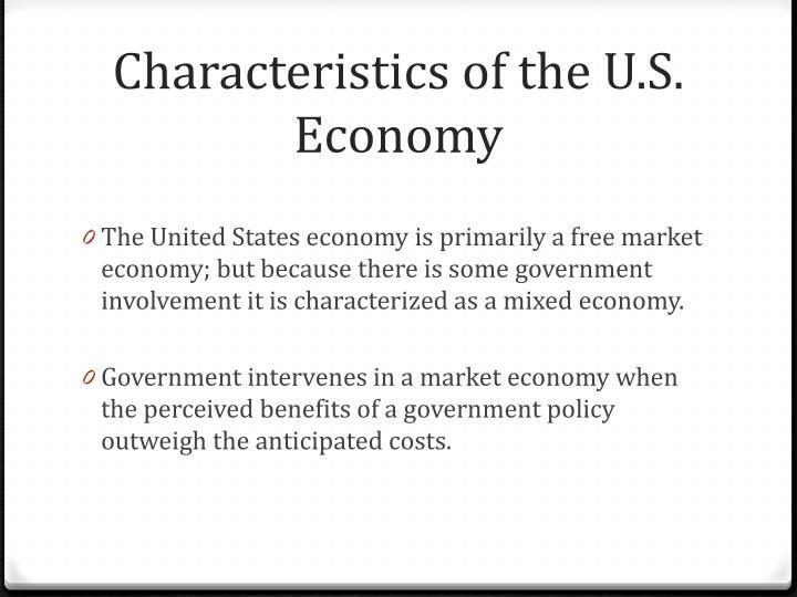 Characteristics of the u s economy