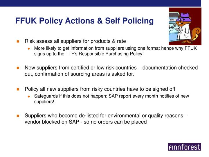 FFUK Policy Actions & Self Policing