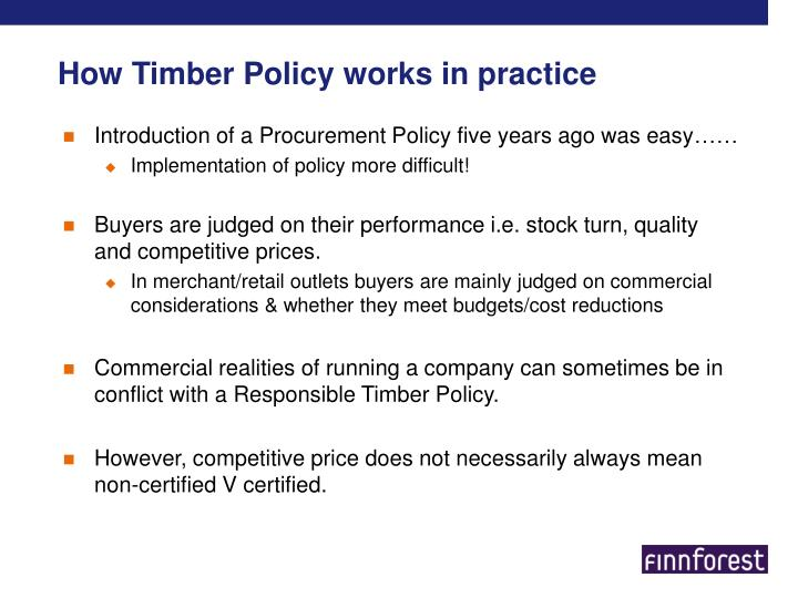 How timber policy works in practice