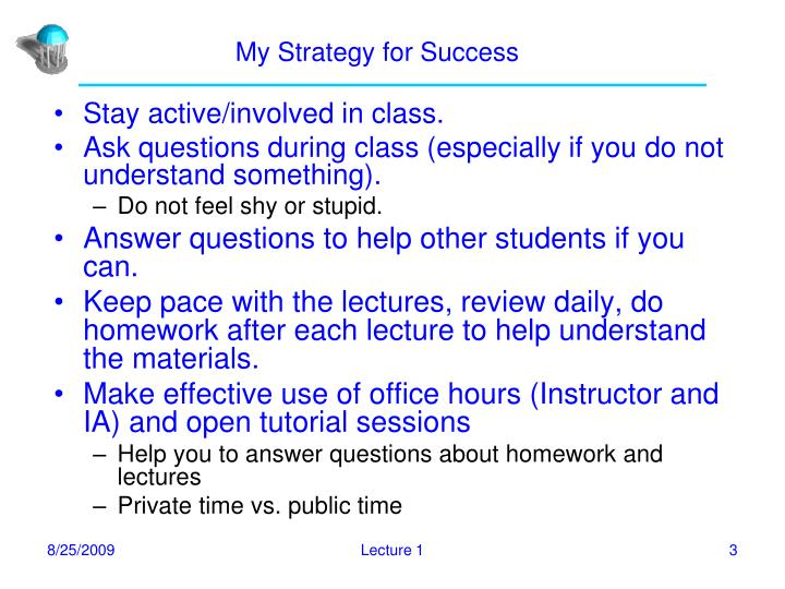 My strategy for success