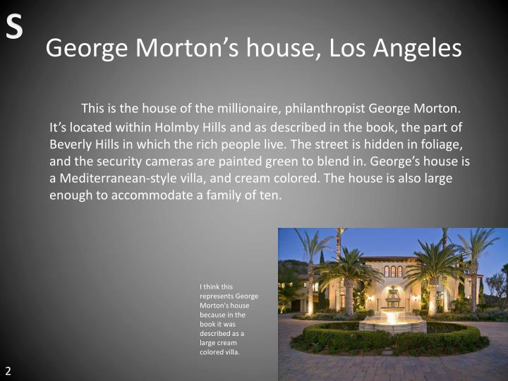 George morton s house los angeles