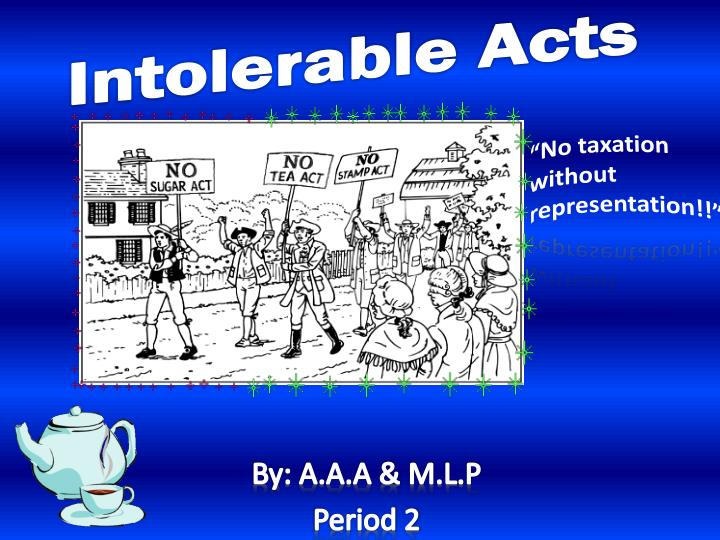 intolerable acts n.