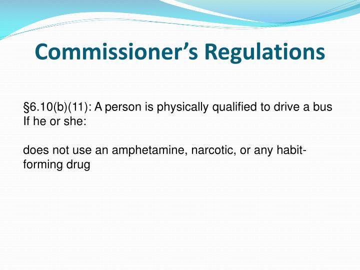 Commissioner's Regulations