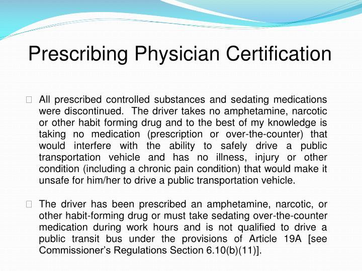 Prescribing Physician Certification