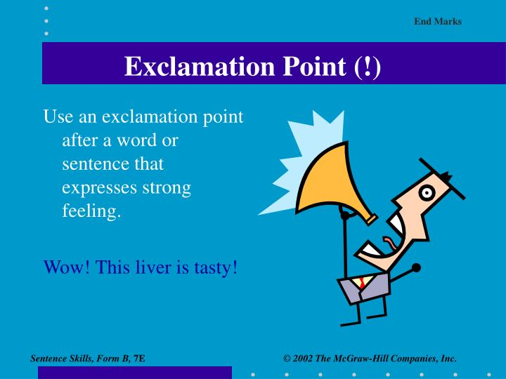 Exclamation Point (!)