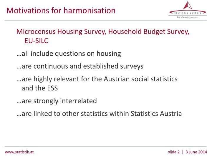 Motivations for harmonisation