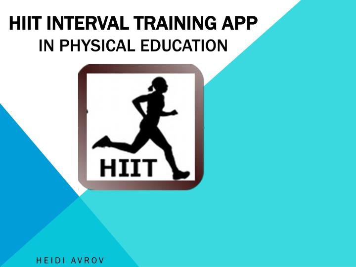 hiit interval training app in physical education n.