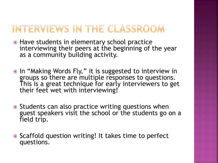 Interviews in the classroom