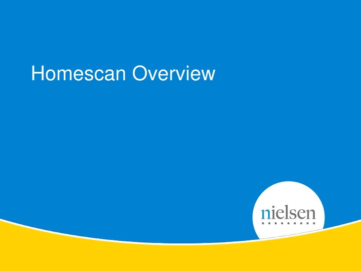Homescan Overview