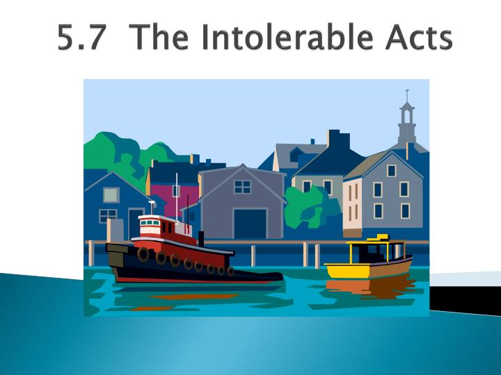 5 7 the intolerable acts n.