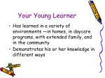 your young learner