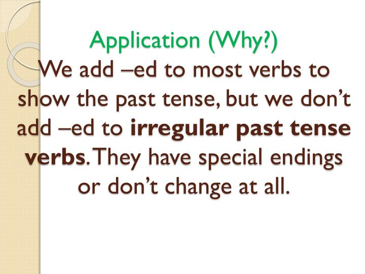 what is past tense of show