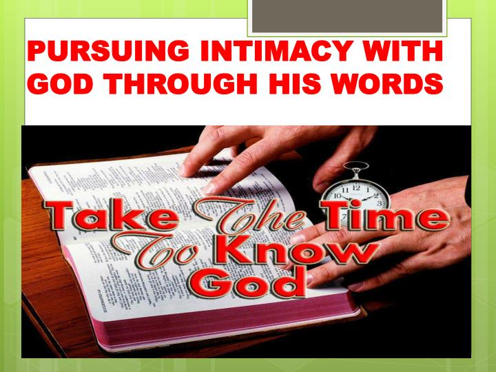 pursuing intimacy with god through his words n.